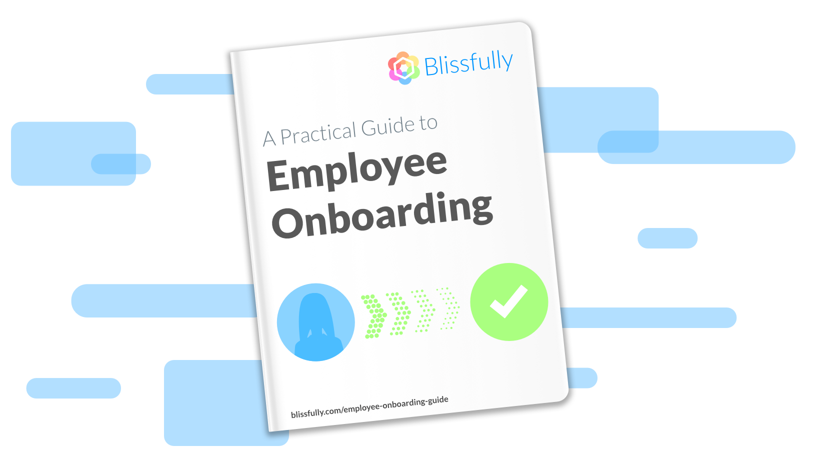 Practical Guide To Employee Onboarding  Blissfully