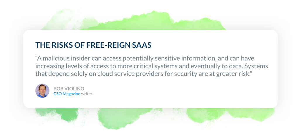 The Risks of Free-Reign SaaS