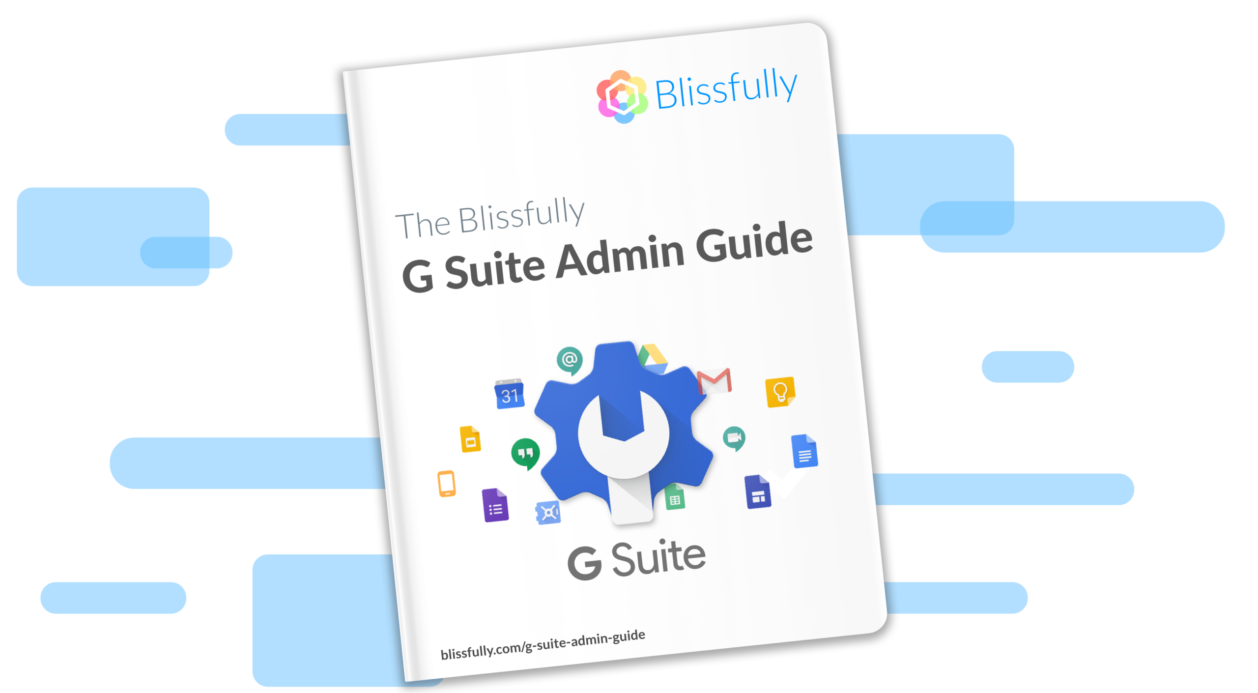 The Blissfully G Suite Admin Guide