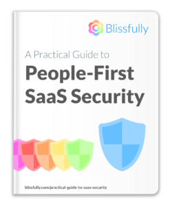 People-First SaaS Security